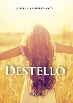 'Destello', poemario de José Ramón Herrera