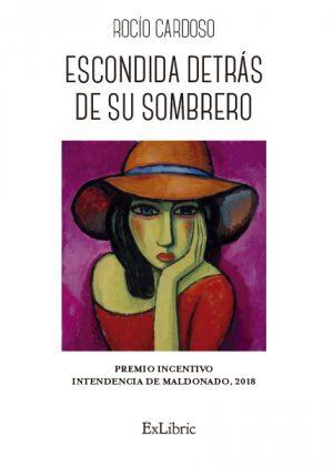 Editorial ExLibric presenta el poemario 'Escondida detrás de su sombrero'