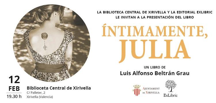 Luis Alfonso Beltrán Grau presenta en Xirivella 'Íntimamente, Julia'