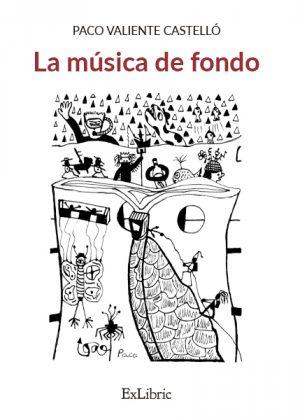 Paco Valiente publica el poemario 'La música de fondo'