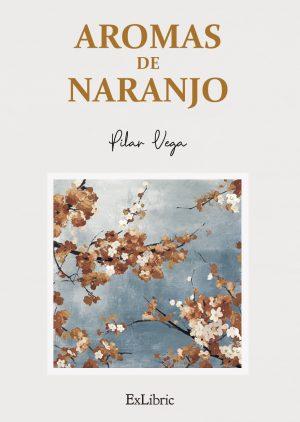 Aromas de naranjo Exlibric Pilar Vega