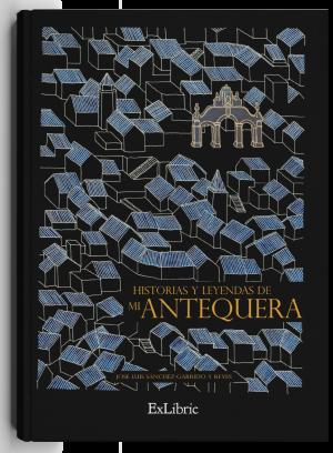 Batallas, conquistas, héroes, leyendas, grandes romances... la historia de una gran ciudad recogida en un gran libro. Historias y leyendas de Antequera.