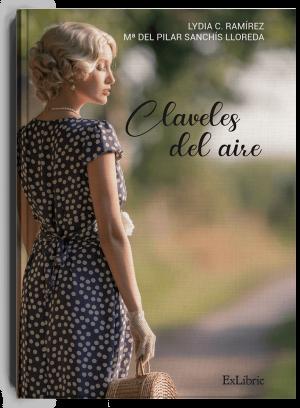 Claveles al aire, libro de Lydia Carpio y Mª Pilar Sanchís