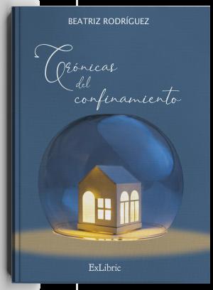 Crónicas del confinamiento, libro de Beatriz Rodríguez