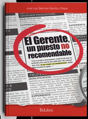 El gerente, un puesto no recomendable, libro de José Luis Sánchez Garrido y Reyes