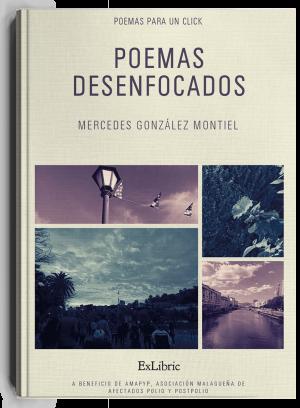 Poemas desenfocados, libro de Mercedes Gonzalez
