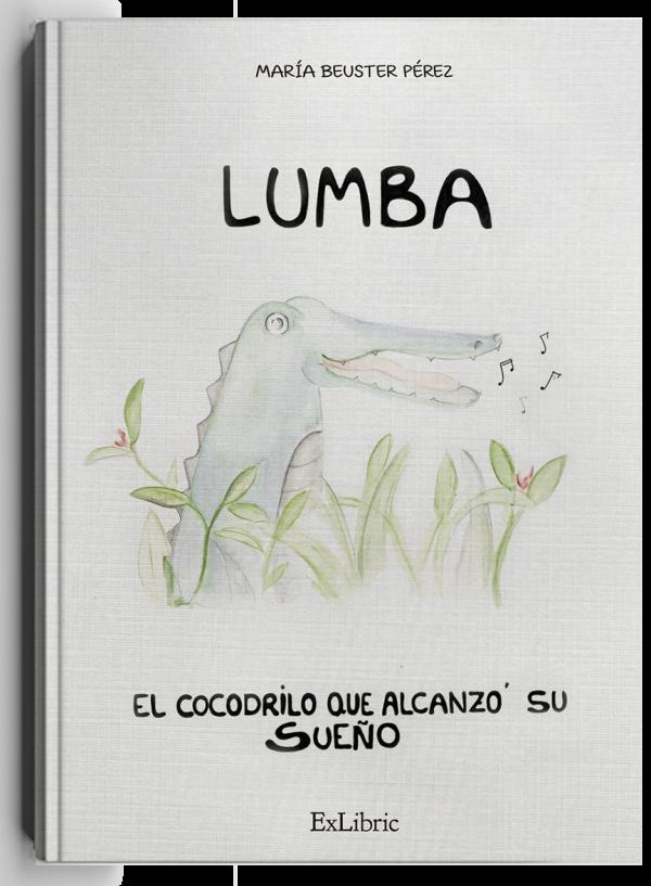 Lumba, el cocodrilo que alcanzó su sueño, cuento de editorial ExLibric