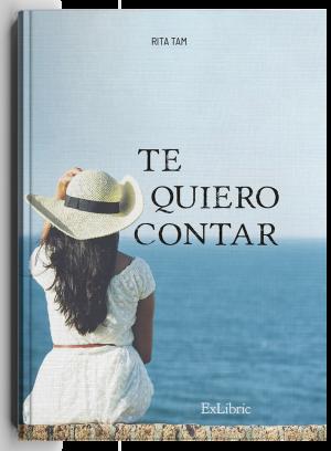 Te quiero contar, libro de Rita María Tam