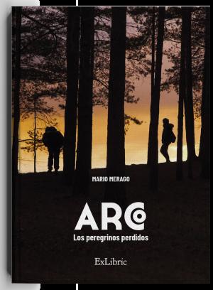 ARCO. Los peregrinos perdidos, libro de Mario Merago