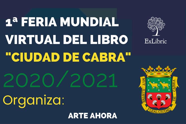 ExLibric y sus poetas estarán en la I Feria Mundial Virtual del libro de Cabra para apoyar a sus poetas y defender la lectura