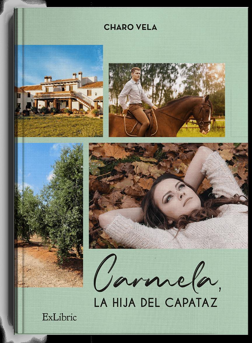 Carmela, la hija del capataz, libro de Charo Vela