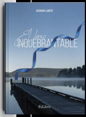 El lazo inquebrantable, novela de Asensio Liarte