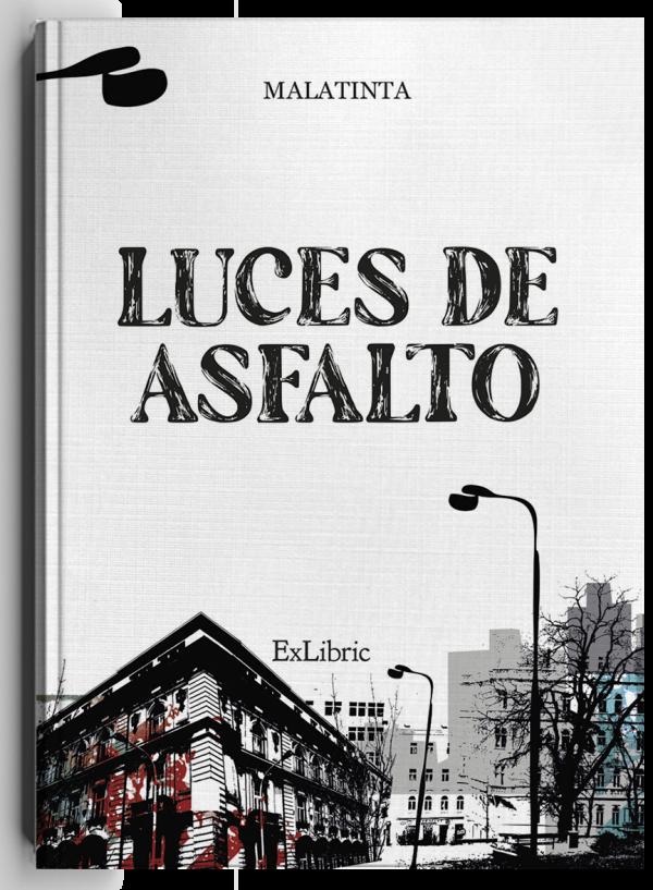 Luces de asfalto, poemario de Malatinta
