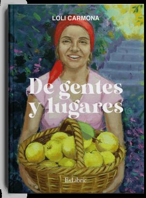 De genes y lugares, poemario de Loli Carmona