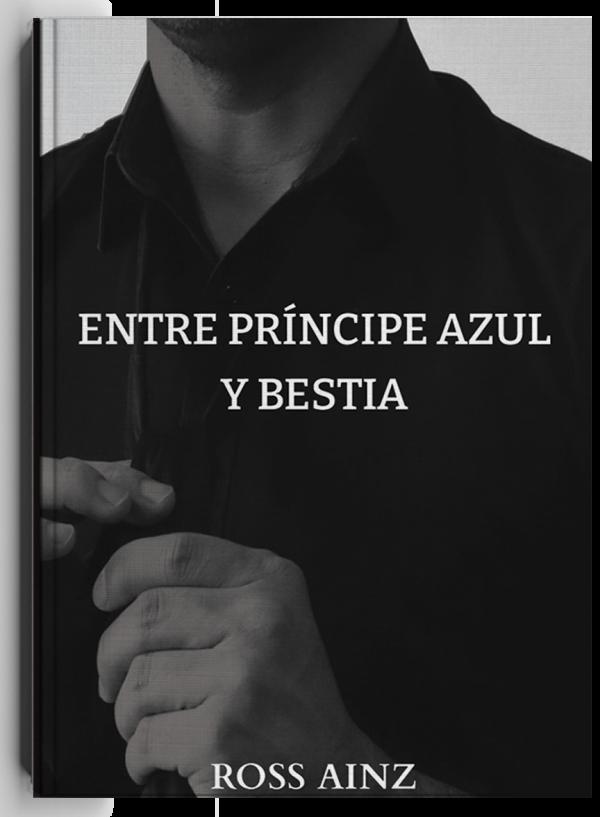 Entre príncipe azul y bestia, libro de Ross Ainz