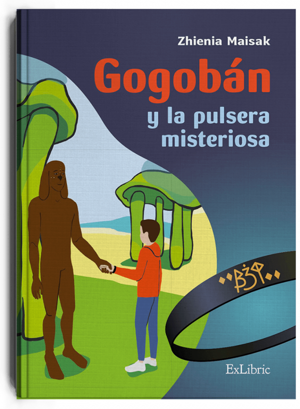 Gogobán y la pulsera misteriosa, libro de Zhienia Maisak