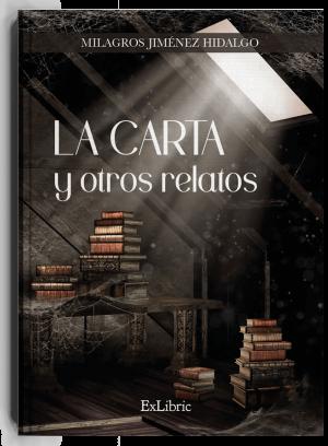 'La carta y otros relatos', libro de Milagros Jiménez