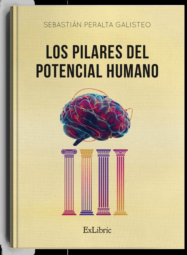 Los pilares del potencial humano, libro de Sebastián Peralta