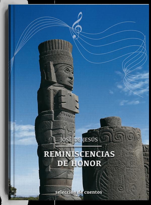 Reminiscencias de honor, libro de José de Jesús Dávila