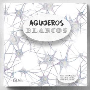 Agujeros blancos, libro de cuentos deÁngel García Alonso