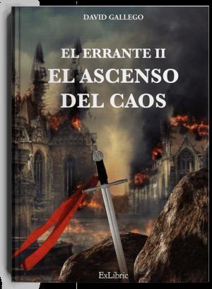 El Errante II. El ascenso del caos, libro de David Gallego
