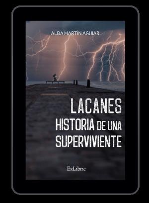 'Lacanes. Historia de una superviviente', libro de Alba Martín Guiar