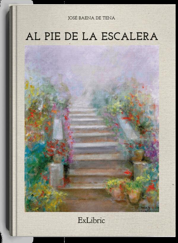 Al pie de la escalera, libro de José Baena de Tena