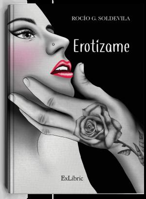 Erotízame, libro de Rocío G. Soldevila