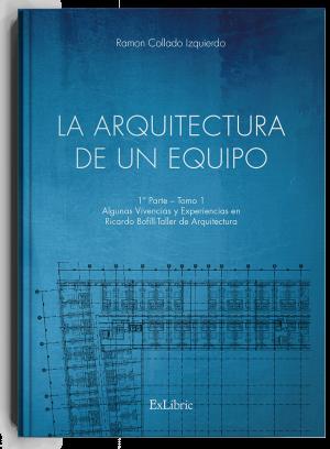 'La arquitectura de un equipo', libro de Ramón Collado