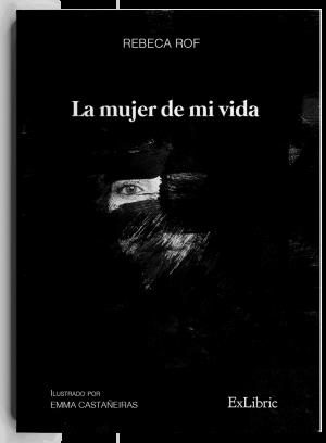 'La mujer de mi vida', libro de Rebca Rof