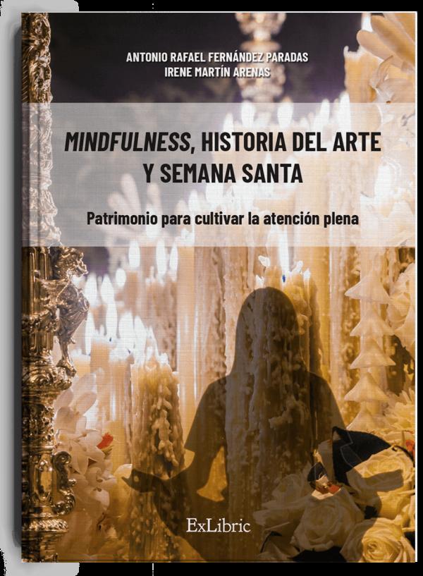 Mindfulness historia del arte, libro de Antonio Rafael Fernández e Irene Martín