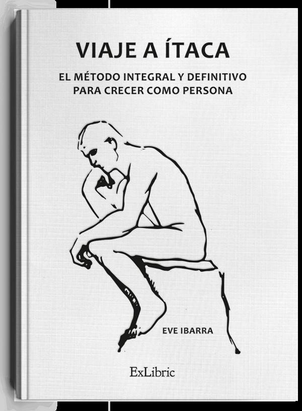 'Viaje a Ítaca. El método integral y definitivo para crecer como persona', libro de Eve Ibarra