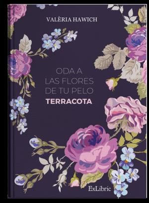 Oda a las flores de tu pelo, libro de Valeria Hawich