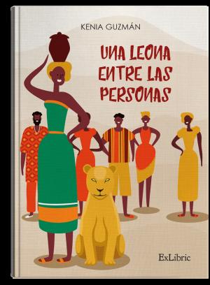 Una leona entre las personas, libro de Kenia Guzmán