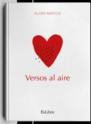 Versos al aire, poemario de Alexis Mateos