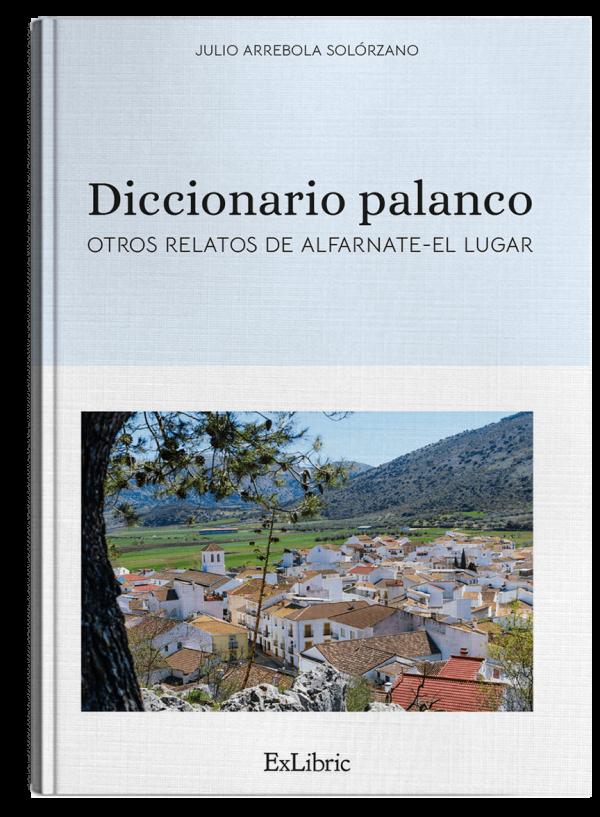 Diccionario palanco, libro de Julio Arrebola