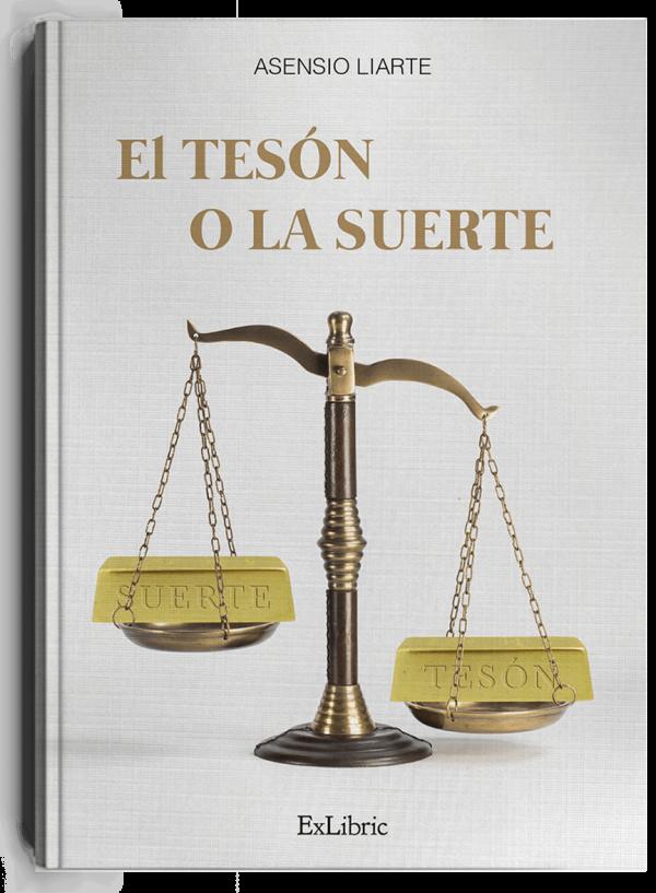 'El tesón y la suerte', libro de Asensio Liarte