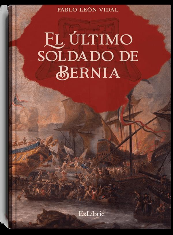 'El ultimo soldado de Bernia', libro de Pablo León Vidal