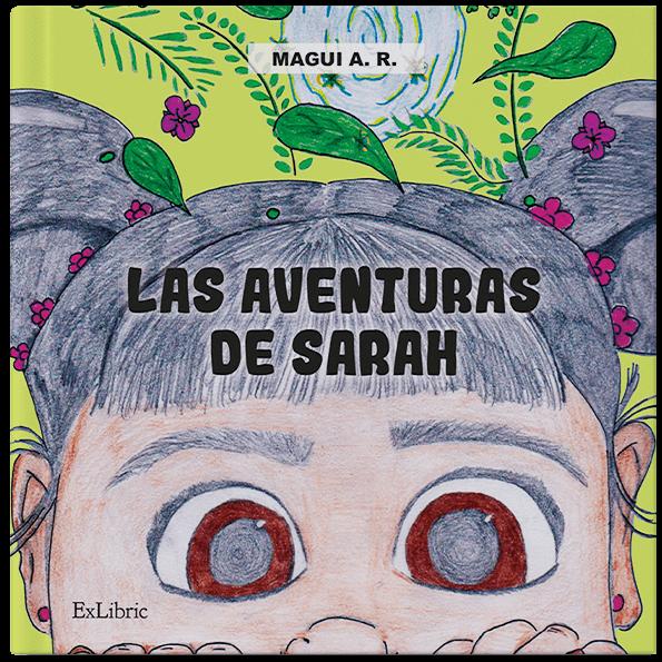 Las aventuras de Sarah, cuento de Magui A.R.