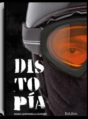 Distopía, un libro de Mario Quintanilla