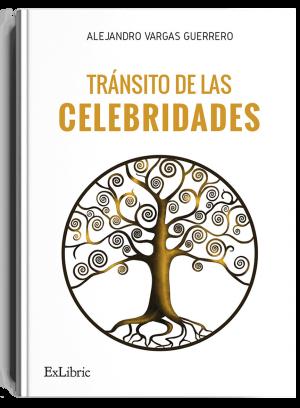 Tránsito de las celebridades, libro de Alejandro Vargas