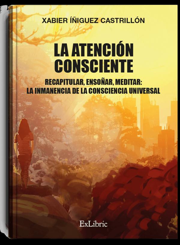 La atención consciente, libro de Íñiguez Castrillón